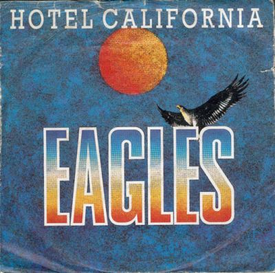 hotel california. Hotel California, Eagles